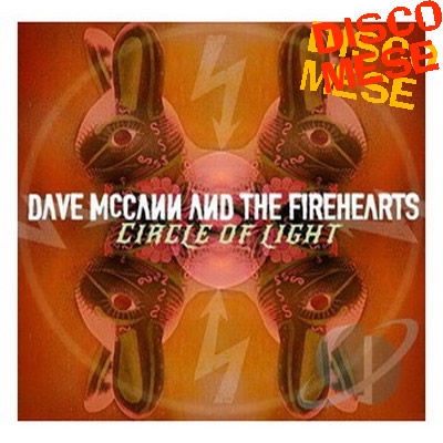 DAVE MCCANN AND THE FIREHEARTS - Circle of Light