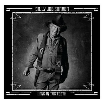 BILLY JOE SHAVER - Long In The Tooth